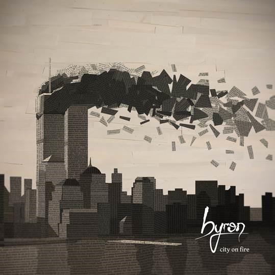 byron – City on Fire – coperta single
