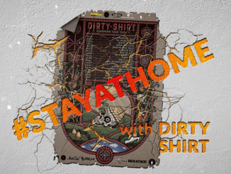 StayAtHome withDirty Shirt